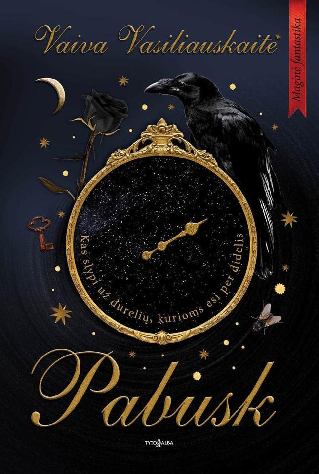 """""""Pabusk"""" – paaugliams skirta maginės fantastikos žanro knyga."""