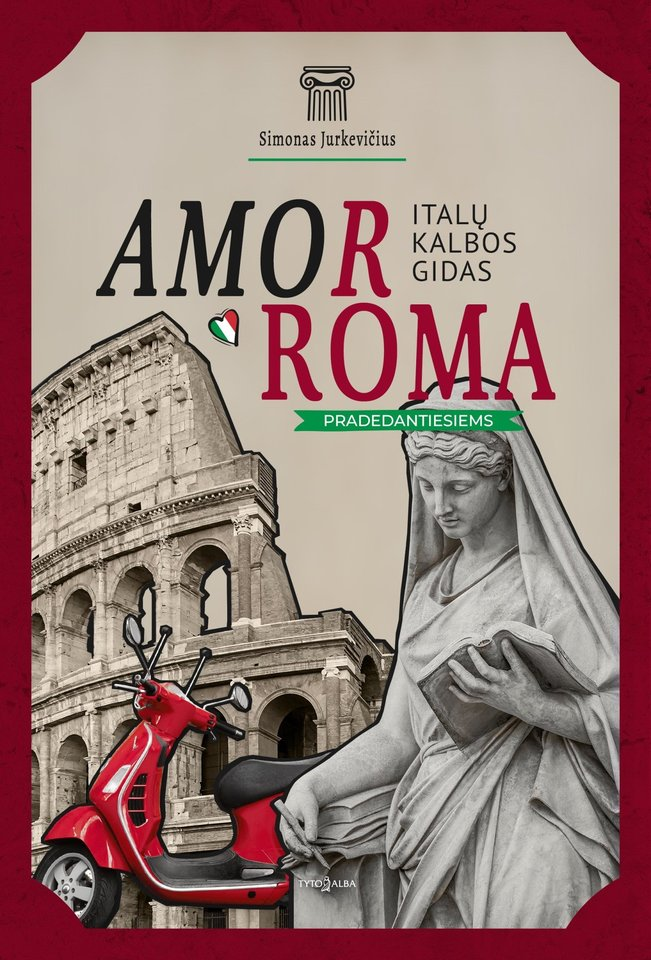 AmoRoma. Italu kalbos gidas.