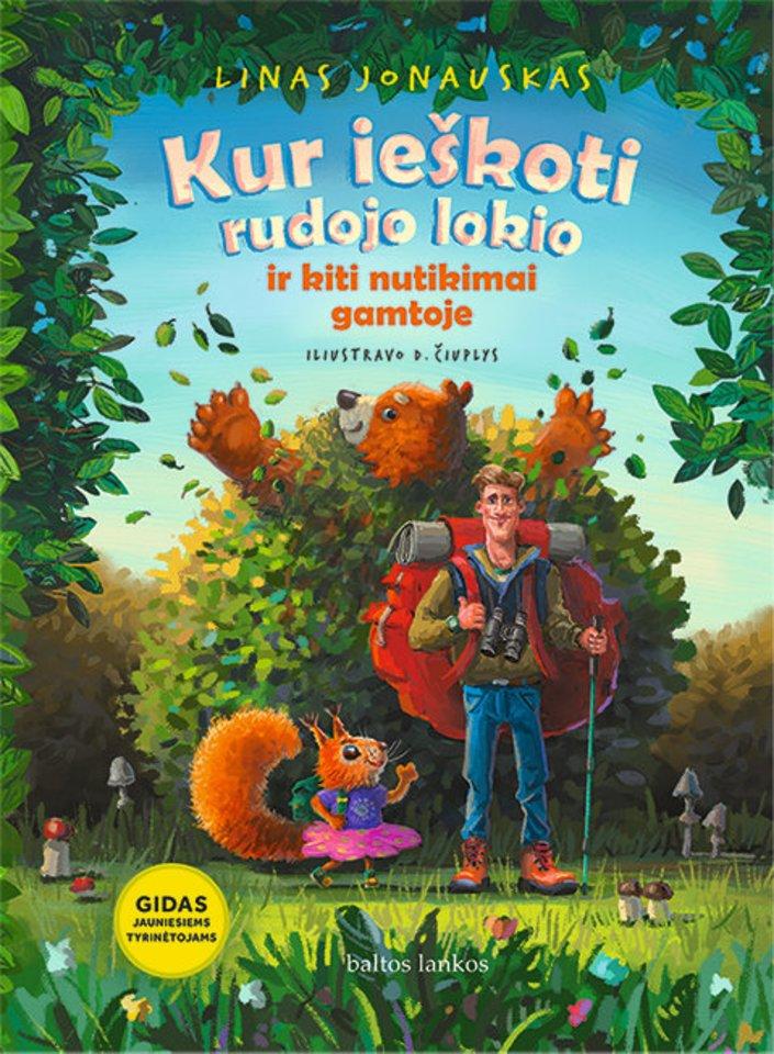 """Knyga vaikams """"Kur ieškoti rudojo lokio""""<br> """"Baltos lankos"""""""
