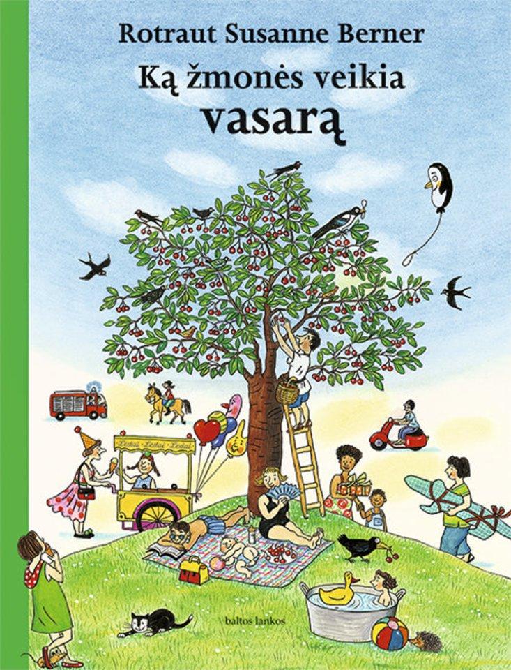 """Knyga vaikams """"Ką žmonės veikia vasarą""""<br> """"Baltos lankos"""""""