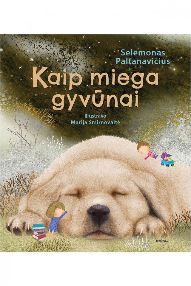"""Knyga vaikams """"Kaip miega gyvūnai""""<br> """"Tyto alba"""""""