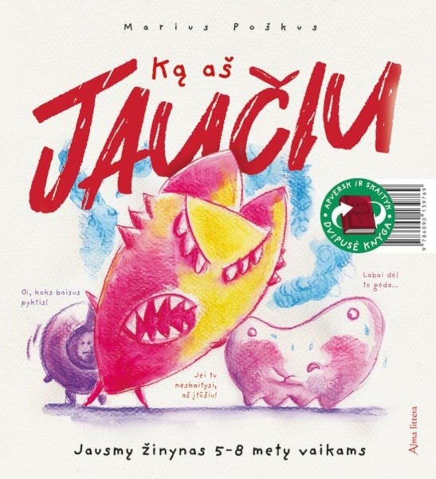 """Knyga vaikams """"Ką aš jaučiu""""<br> """"Alma littera"""""""