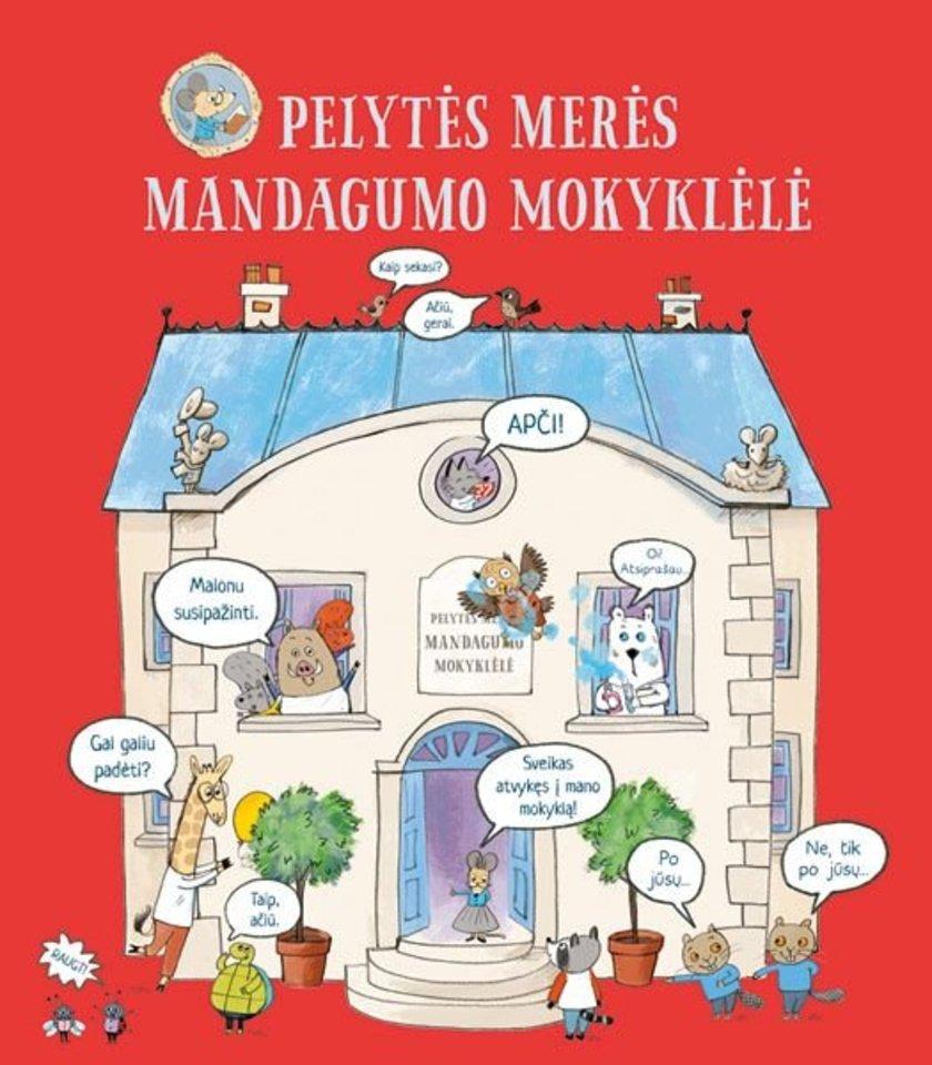 """Knyga vaikams """"Pelytės Merės mandagumo mokyklėlė""""<br>""""Alma littera"""""""