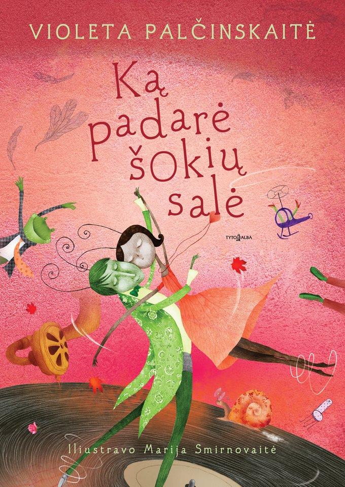 """V.Palčinskaitėsnaujos knygos vaikams """"Ką padarė šokių salė"""" viršelis."""