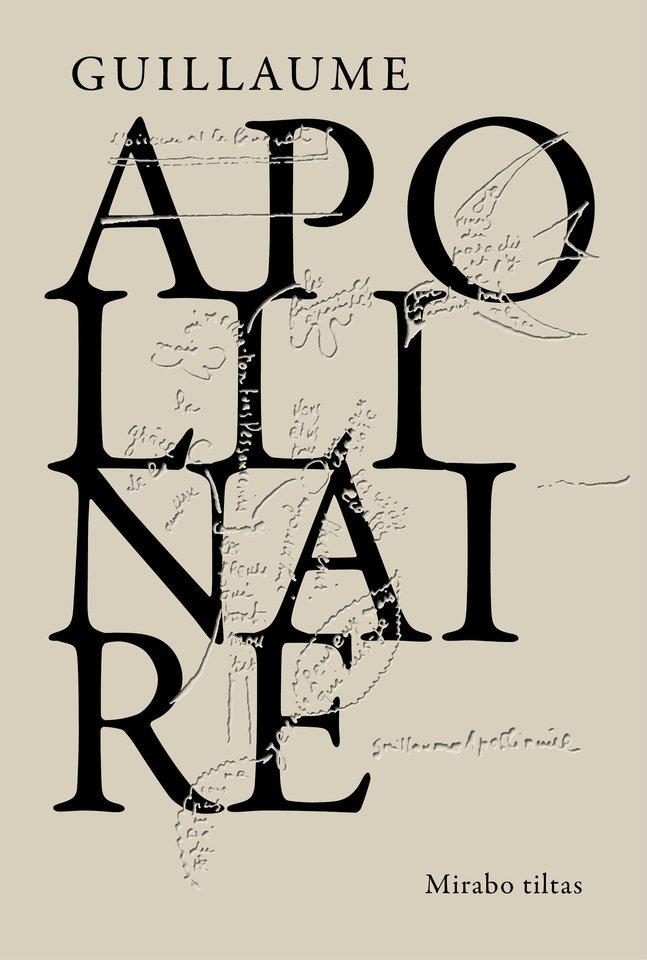 Lenkų kilmės prancūzų poetas Guillaume'as Apollinaire'as (1880–1918) – vienas iš didžiųjų XX a. pradžios prancūzų literatūros eksperimentatorių ir reformatorių.
