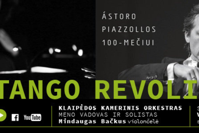 """Programa """"Tango revoliucija"""".<br>Organizatorių nuotr."""