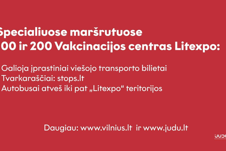 """Vilniuje stiprinant vakcinacijos centro """"Litexpo"""" pajėgumus, miestiečiai į jį kviečiami patogiai važiuoti specialiais autobusų maršrutais.<br>Pranešėjų spaudai nuotr."""