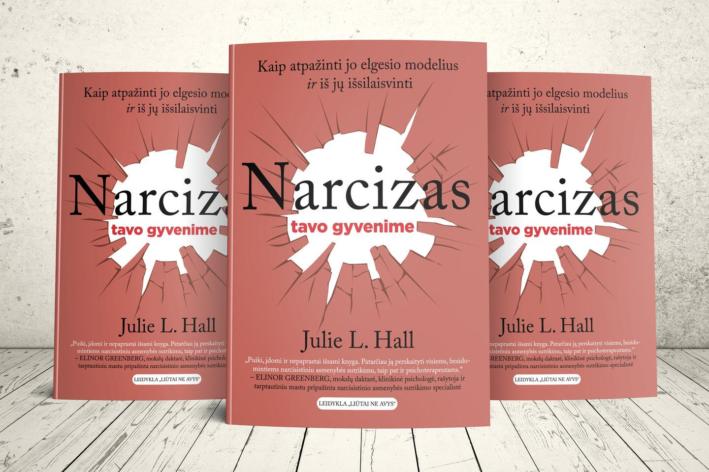 """Amerikiečių autorės Julie L. Hall knyga """"Narcizas tavo gyvenime"""".<br>""""Liūtai ne avys"""" nuotr."""
