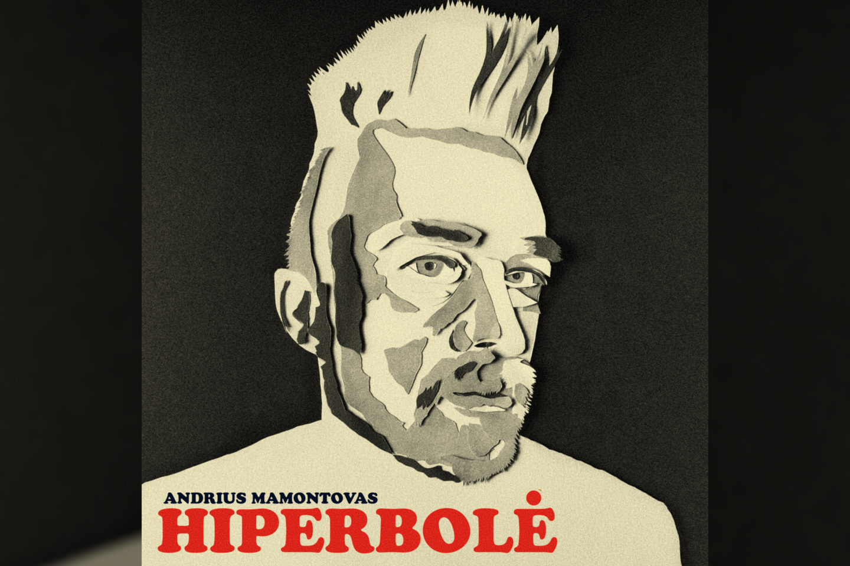 """Andrius Mamontovas išleido dainą """"Hiperbolė""""."""