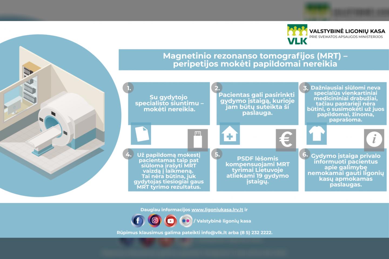 Specialistai pastebi, kad atliekant MRT tyrimus, siūloma primokėti už nebūtinas paslaugas.<br>VLK nuotr.